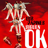 Play & Download Los Papines Siguen OK (Remasterizado) by Los Papines | Napster