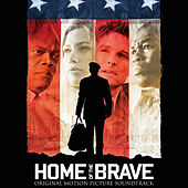 Home of the Brave (Original Motion Picture Soundtrack) by Various Artists