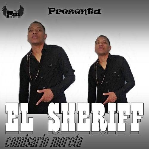 Play & Download El Sheriff (Comisario Moreta) by Sheriff   Napster