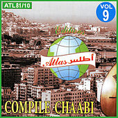 Play & Download Compile Chaabi, Vol. 9 by Various Artists | Napster