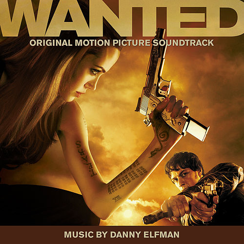 Play & Download Wanted (Original Motion Picture Soundtrack) by Danny Elfman | Napster