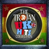 Play & Download The Trojan UK Hits Collection by Various Artists | Napster