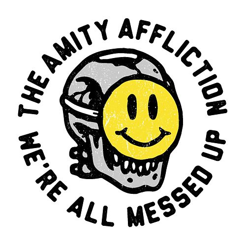 Play & Download All Messed Up by The Amity Affliction | Napster
