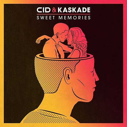 Play & Download Sweet Memories by Kaskade | Napster