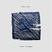 Play & Download Sell Out by Tony Tillman | Napster