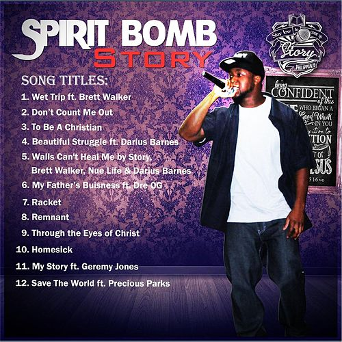 Play & Download Spirit Bomb by Story | Napster