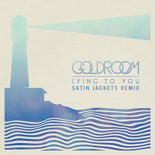 Play & Download Lying To You by GoldRoom | Napster