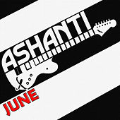 Play & Download June by Ashanti | Napster