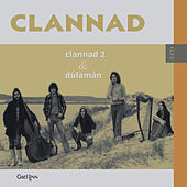 Play & Download Clannad 2 & Dúlamán by Clannad | Napster