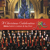 Play & Download A Christmas Celebration by Glória - Dublin's Lesbian and Gay Choir | Napster