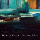 Play & Download Port Na Bpúcaí by Seán Ó Riada | Napster