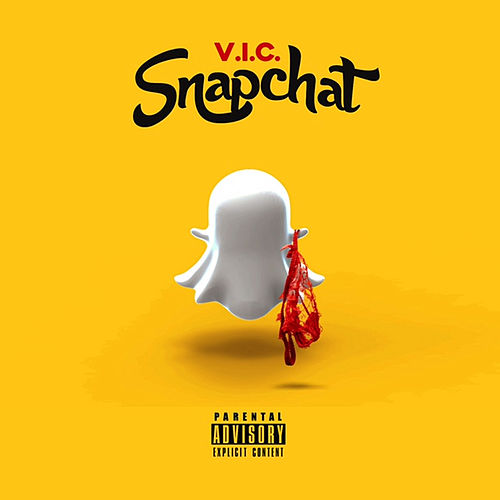 Play & Download Snapchat by V.I.C. | Napster