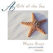 A Gift of the Sea by Wayne Gratz