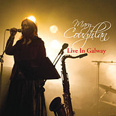 Live in Galway by Mary Coughlan