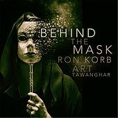 Behind the Mask (Dance Remix) by Ron Korb