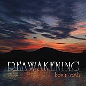 Play & Download Reawakening by Kevin Roth | Napster