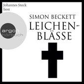 Leichenblässe (Ungekürzte Lesung) von Simon Beckett
