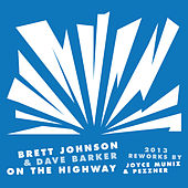 On The Highway 2013 Reworks by Brett Johnson