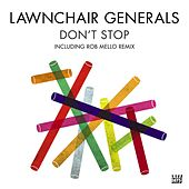 Play & Download Don't Stop by Lawnchair Generals | Napster