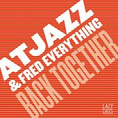 Back Together by Atjazz