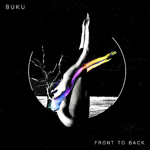Front to Back by Buku