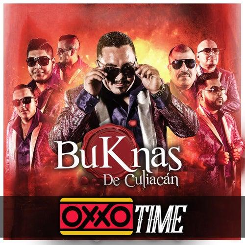 Oxxo Time by Los Buknas De Culiacan