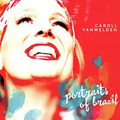 Portraits of Brazil by Caroll Vanwelden