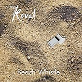 Beach Whistle by Gregg Koval