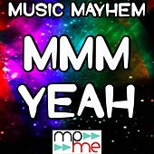 Play & Download Mmm Yeah - Tribute to Austin Mahone and Pitbull by Music Mayhem | Napster