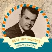 Best Hit Wonder von Conway Twitty