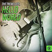 Play & Download Hello World, Vol. 1 by The Tremeloes | Napster