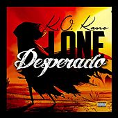 Lone Desperado by Kokane