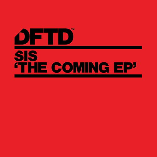 Play & Download The Coming EP by SiS | Napster