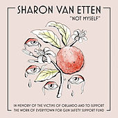 Play & Download Not Myself by Sharon Van Etten | Napster