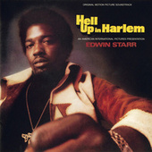 Hell Up In Harlem by Edwin Starr