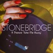Play & Download Take Me Away (2004) by Stonebridge | Napster