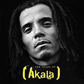 Play & Download 10 Years Grindin by Akala | Napster