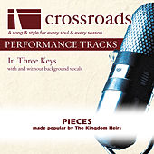 Play & Download Pieces (Made Popular by The Kingdom Heirs) [Performance Tracks] by Various Artists | Napster
