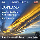 Play & Download Copland: Appalachian Spring & Hear Ye! Hear Ye! by Detroit Symphony Orchestra | Napster