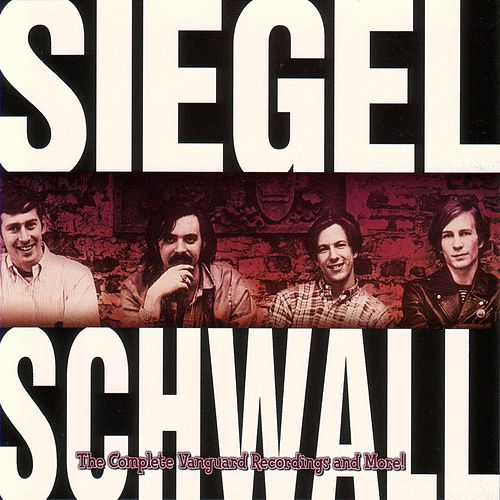 Play & Download The Complete Vanguard Recordings & More! by The Siegel-Schwall Band | Napster