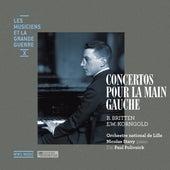 Britten & Korngold: Concertos pour la main gauche (Les musiciens et la Grande Guerre, Vol. 10) by Nicolas Stavy