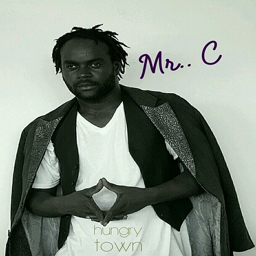 Play & Download Hungry Town by Mr C. | Napster
