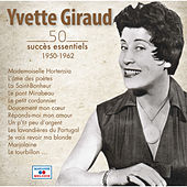 Play & Download 50 Succès Essentiels (1950-1962) by Yvette Giraud | Napster