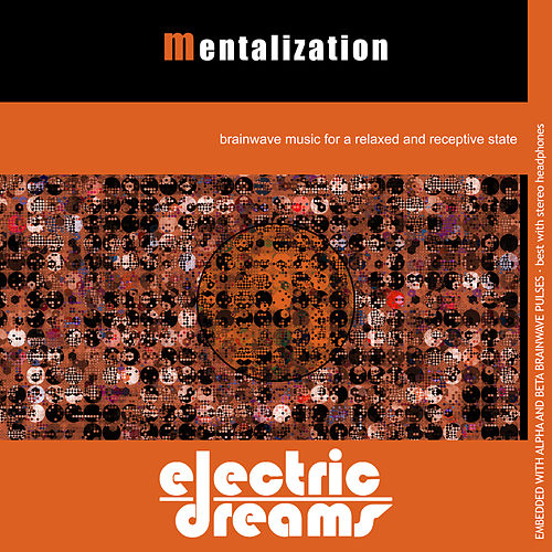 Play & Download Mentalization by Electric Dreams  | Napster
