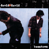 Boomtown by David and David