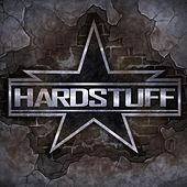 Play & Download Hardstuff - EP by Hard Stuff | Napster