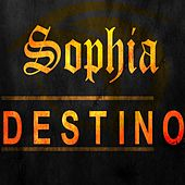 Play & Download Destino by Sophia | Napster