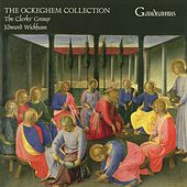 The Ockeghem Collection by Edward Wickham