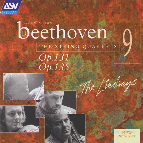Beethoven: String Quartets, Op.131 & Op.135 by The Lindsays