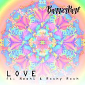 Love (feat. Neehi & Rxchy Rxch) by Barrier Park